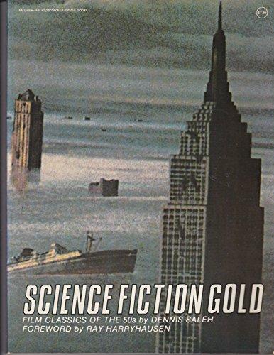 Science fiction gold: Film classics of the 50s (Comma books) par Dennis Saleh