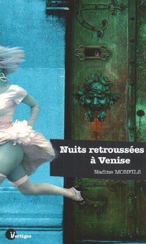 Nuits retroussées à Venise : Petits meurtres étranges et érotiques