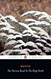 The Narrow Road to the Deep North and Other Travel Sketches (Penguin Classics)