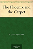 The Phoenix and the Carpet (English Edition)
