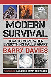 Modern Survival: How to Cope When Everything Falls Apart by Barry Davies (2012-04-01)