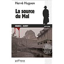 La source du Mal: Enquête à Vannes-Auray (Enquêtes en série t. 13)