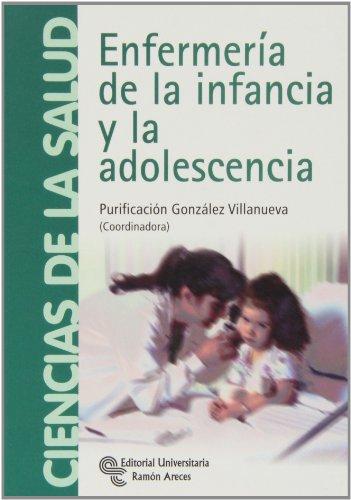Enfermería de la infancia y la adolescencia (Manuales)