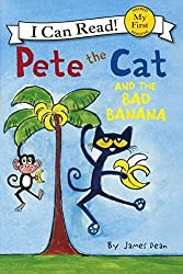 Pete The Cat And The Bad Banana (Turtleback School & Library Binding Edition) by James Dean (2014-09-30)