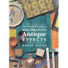 Decorative Antique Effects by Annie Sloan (1995-09-14)