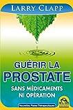 Image de Guérir la prostate: Sans medicaments ni opération