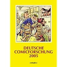 Deutsche Comicforschung / Jahrbuch 2005