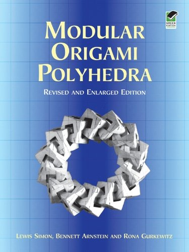 Modular Origami Polyhedra: Revised and Enlarged Edition (Dover Origami Papercraft) (English Edition)