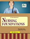 PV NURSING FOUNDATIONS (B.SC(N) (POST BASIC) FIRST YEAR