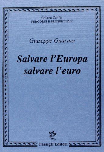 Salvare l'Europa salvare l'euro