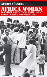Africa Works: Disorder as Political Instrument (African Issues)