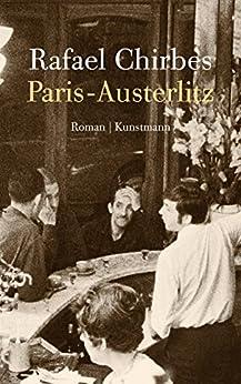 Paris-Austerlitz von [Chirbes, Rafael]