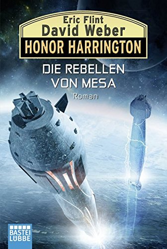 Die Rebellen von Mesa: Roman (Honor Harrington, Band 33)