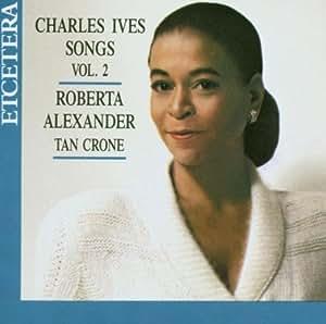 Ives: Songs Volume 2