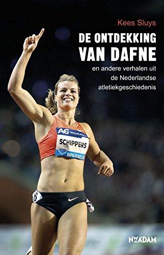De ontdekking van Dafne: en andere verhalen uit de Nederlandse atletiekgeschiedenis por Kees Sluys