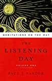 The Listening Day: Meditations on the Way: 1