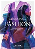 Fashion: A History from the 18th to the 20th Century: The Collection of the Kyoto Costume Institute