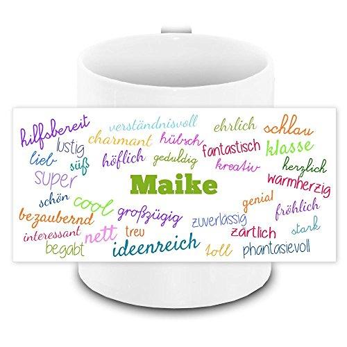 Tasse mit Namen Maike und positiven Eigenschaften in Schreibschrift , weiss | Freundschafts-Tasse - Namens-Tasse