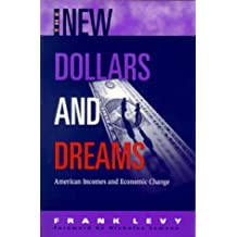 New Dollars and Dreams: American Incomes in the Late 1990s