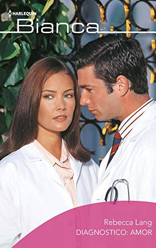 Diagnóstico: amor de Rebecca Lang