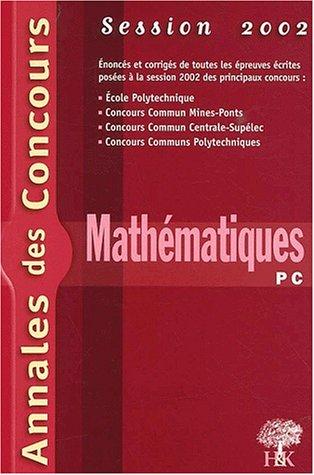 Mathématiques PC 2002