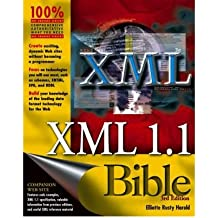 [ [ XML 1.1 BIBLE (BIBLE (WILEY)) BY(HAROLD, ELLIOTE RUSTY )](AUTHOR)[PAPERBACK]