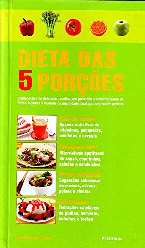 Dieta Das 5 Porções (Em Portuguese do Brasil)