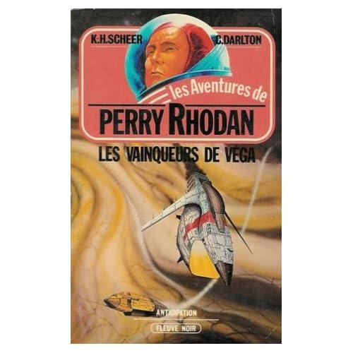 Les vainqueurs de Véga : Collection : Les aventures de Perry Rhodan : Anticipation fleuve noir n° 307 / 5