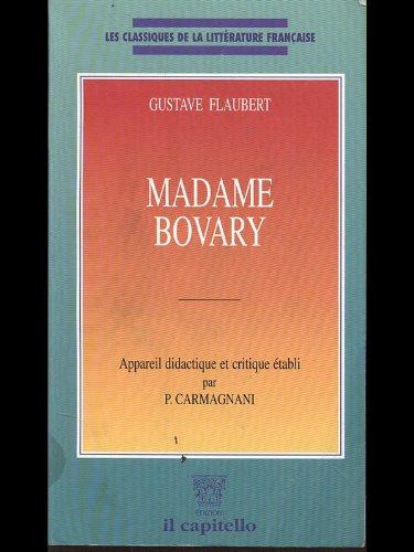 Madame Bovary. Per le Scuole superiori