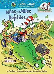By Tish Rabe ; Aristides Ruiz ( Author ) [ Miles and Miles of Reptiles: All about Reptiles Cat in the Hat's Learning Library (Hardcover) By May-2009 Hardcover