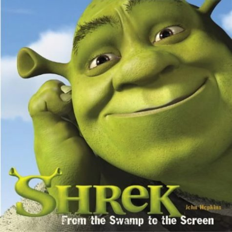 Click for larger image of 'Shrek': From the Swamp to the Screen