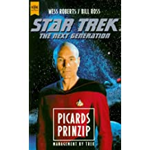 Star Trek, The Next Generation, Picards Prinzip