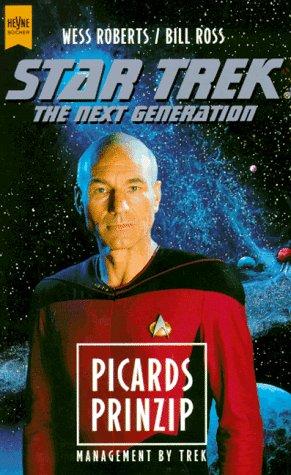 Heyne Star Trek, The Next Generation, Picards Prinzip