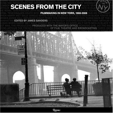 Scenes from the City: Filmmaking in New York 1966-2006