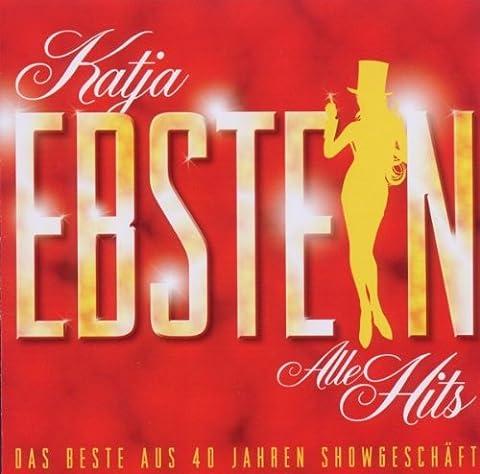 Alle Hits - Das Beste aus 40 Jahren Showgeschäft (Katja Ebstein Lieder)