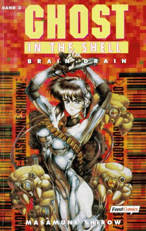 Ghost in the Shell, Band 3: Brain Drain (Shell-drain)
