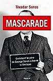 Mascarade : Comment le père de George Soros a berné la Gestapo