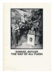 Samuel Butler, the way of all flesh: Photographs, paintings, watercolours and drawings by Samuel Butler (1835-1902) : a catalogue of touring ... Nottingham 2 October - 6 November 1990