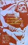 Le Message des constructeurs de cathédrales - J'ai lu - 15/06/2000