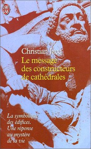 Le Message des constructeurs de cathédrales