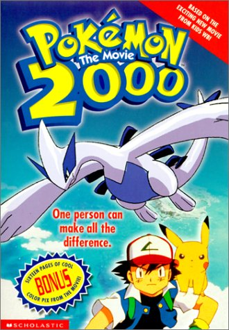 Pokemon the Movie 2000: The Power of One (Pokemon (Scholastic Tb))