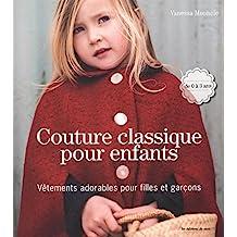 Couture classique pour enfants : Vêtements adorables pour filles et garçons