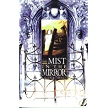 The Mist in the Mirror (NEW LONGMAN LITERATURE 14-18) by Susan Hill (1995-02-20)