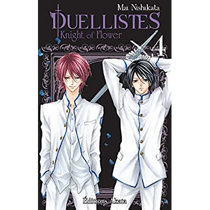 Duellistes, Knight of Flower - tome 4
