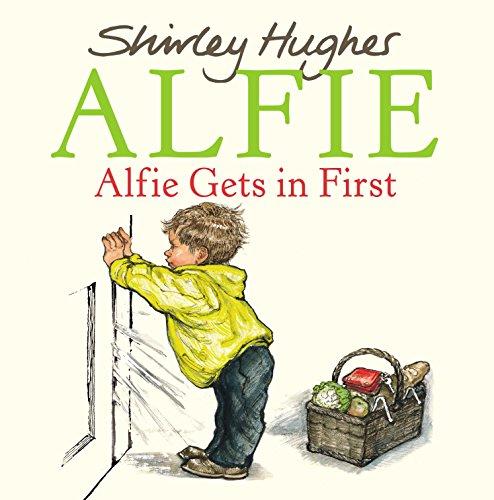 Alfie Gets in First por Shirley Hughes