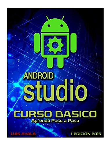 Android Studio Curso Basico por Luis Ayala