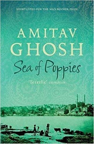 Sea of poppies (Ibis Trilogy)