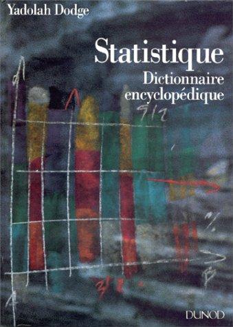 STATISTIQUE. Dictionnaire encyclopédique