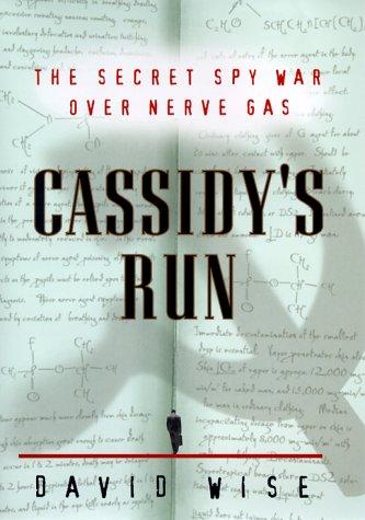 Cassidy's Run: The Secret Spy War Over Nerve Gas (20 Gas-bereich Im)