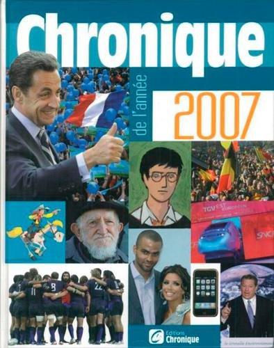 Chronique de l'année 2007 par Michel Marmin, Laurent Palet, Sandrine Bautista